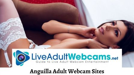 Anguilla Adult Webcam Sites