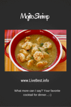 Mojito Shrimp   Sure, you can drink all those yummy ingredients, but try them on shrimp for a quick, healthy dinner. Yum! A healthy recipe, naturally! www.LiveBest.info