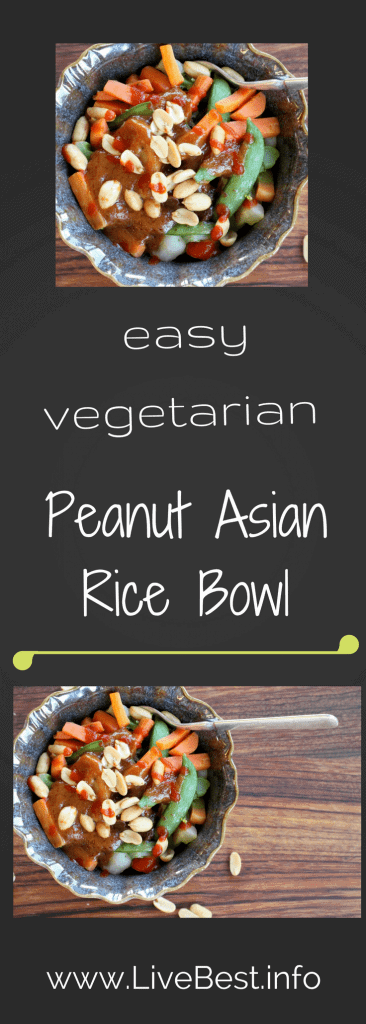 Peanut Asian Rice Bowl | Super healthy vegetarian fast food using convenience foods! Brown rice, frozen vegetables. Ready in 10 minutes. www.LiveBest.info