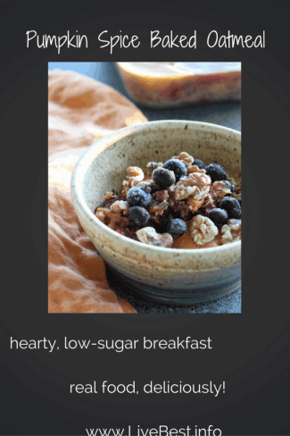 Pumpkin Spice Baked Oatmeal   Oats, pumpkin, walnuts and berries are baked into a hearty low sugar breakfast. Real food deliciously. www.LiveBest.info
