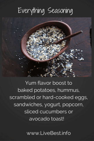 Everything Seasoning Recipe | Sesame seeds, poppy seeds, onion, garlic and salt are crunchy flavor boosters! I love it avocado toast, eggs, yogurt and anything with butter! www.LiveBest.info