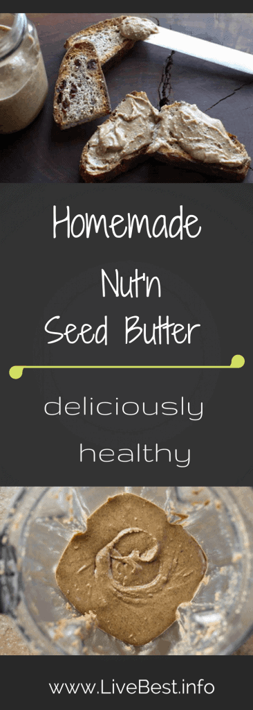 Nut'n Seed Butter recipe | Blend your favorite nuts and seeds to make Nut'n Seed Butter. Creamy or crunchy, you got it. Spread the healthy deliciousness! www.LiveBest.info