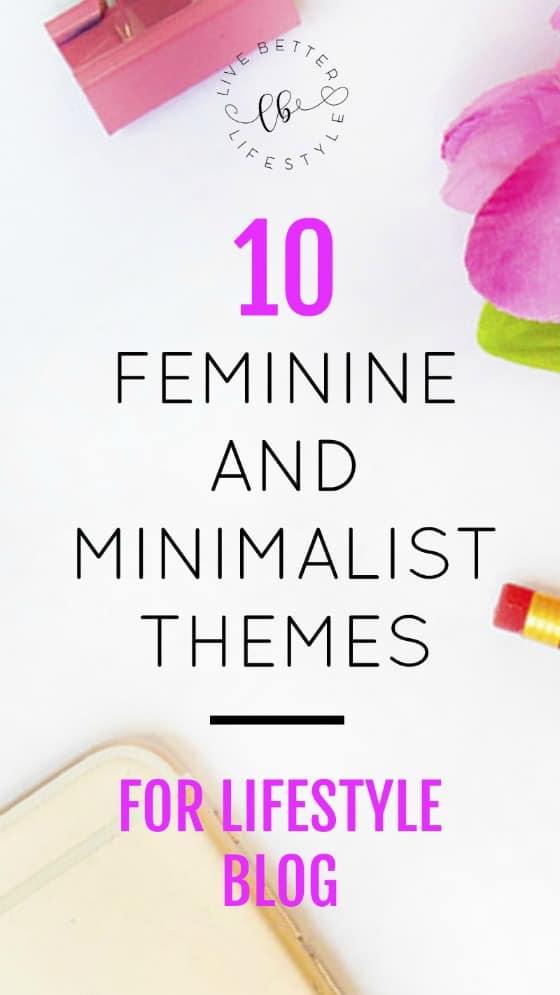 Feminine and Minimalist Themes for Lifestyle Blog
