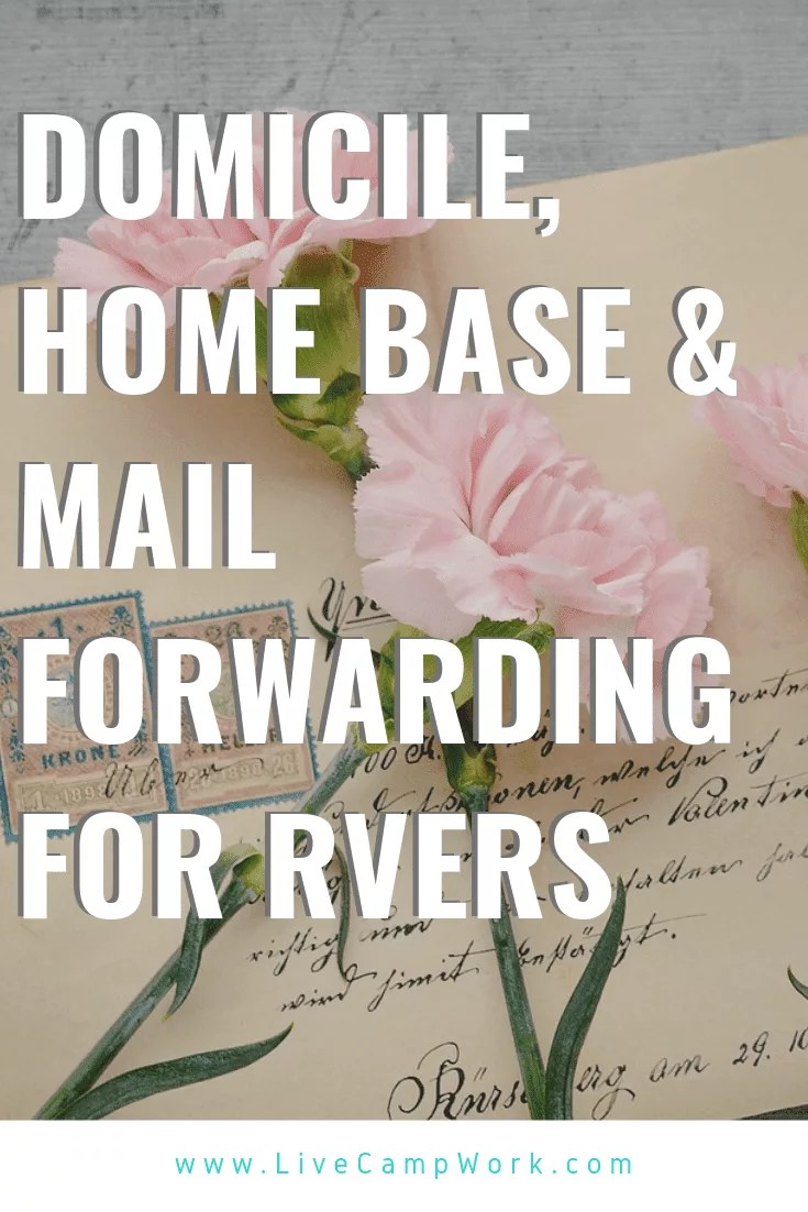 Domicile, Home Base & Mail Forwarding for RVers are 3 big decisions all RVers need to address. If you are interested in RV Life deciding where to setup your home base and get your mail while you travel!