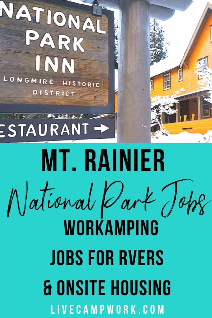 Workamping for Rainier Guest Services at Mount Rainier National Park. Jobs for RVers and onsite housing in Washington.