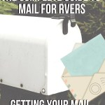 Mail options for RVers regardless of whether you travel full-time, part-time, seasonally of just on the weekends. Fulltime RVers know the burden of not having a permanent mailing address and while usually not having roots and ties to one specific location makes our life carefree and perfect for travel living, when it comes to easily and quickly getting your mail on the go this isn't always the case.