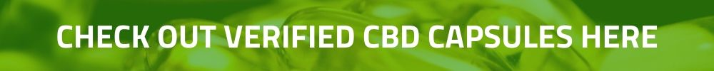 CHECK OUT VERIFIED CBD CAPSULES HERE