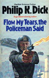 流れよわが涙、と警官は言った-フィリップ・K・ディック