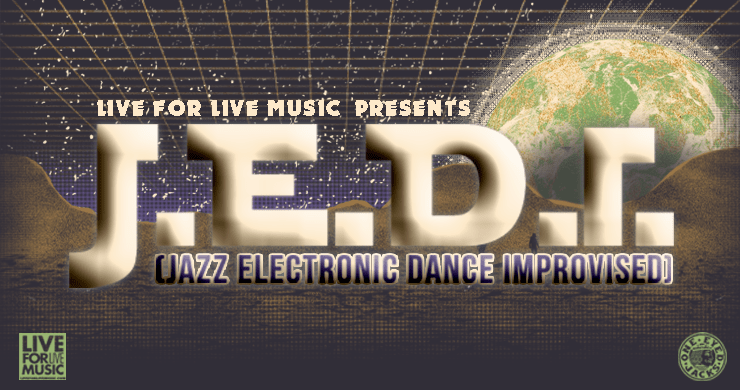 J E D I  With Members of SCI, Disco Biscuits, Break Science