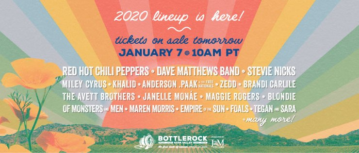 BottleRock Napa Valley 2020 Lineup, BottleRock 2020 Lineup, BottleRock 2020, Red Hot Chili Peppers, Dave Mattews Band, Stevie Nicks, Miley Cyrus, Khalid, Anderson .Paak & The Free Nationals, Zedd, Brandi Carlile, The Avett Brothers, Janelle Monáe, Maggie Rogers, Blondie, Of Monsters and Men, Tegan and Sara, Jimmy Eat World, Michael Franti & Spearhead, Jon Bellion, Trampled By Turtles, Turkuaz, Jerry Harrison, Adrian Belew, Grace Vanderwaal, Eric B. & Rakim, Hobo Johnson & the Lovemakers, Digable Planets, Ripe, Empire of the Sun, Foals, Local Natives, Finneas, Iration, Milky Chance, Matt Nathanson, Amos Lee, Caamp, The Band Camino, Mandolin Orange, Village People, Muna, Hamilton Leithauser, Ra Ra Riot, The Frights, Max, Jack Harlow, Big Freedia, Absofacto, DJ Z-Trip, Meg Myers, Twin XL, Atlas Genius, Oliver Riot, White Reaper, Devotchka, Reignwolf, Slenderbodies, Eliza & the Delusionals, Tessa Violet, Evie Irie, Kota the Friend, Uncle Blazer + DJ Ango from Workaholics, 99 Neighbors, Black Joe Lewis & the Honeybears, In The Valley Below, Madison Ryann Ward, JJ Wilde, Lily Meola, Full Moonalice: The THC Revue, The Alive, Smith and Thell, Hembree, Buffalo Gospel, Ryland James, Almost Monday, Chris Pierce, Peter Harper, Pacific Radio,  The Haden Triplets, Obsidian Son, Grass Child, Sam Johnson, Silverado Pickups, Napa Valley Youth Symphony