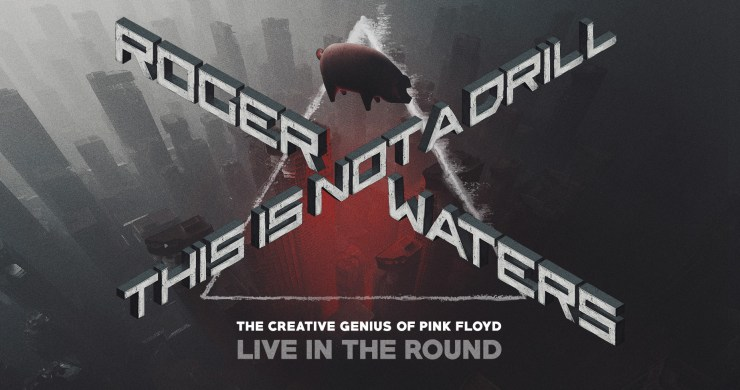 Roger Waters, Roger Waters This Is Not A Drill, Roger Waters This Is Not A Drill tour, This Is Not A Drill tour, Pink Floyd, Roger Waters Pink Floyd, Us + Them, Roger Waters Us + Them