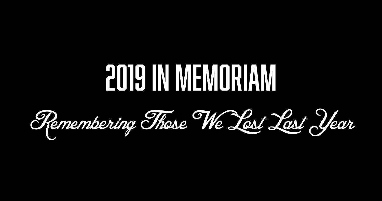 2019 In Memoriam: Remembering The Artists & Innovators We Lost Last Year