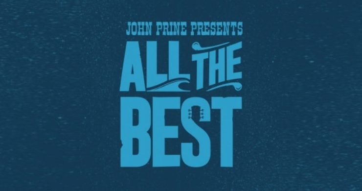 John Prine, Margo Price, I'm With Her, All The Best Festival, All the best fest, all the best lineup