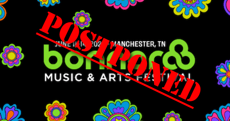bonnaroo postponed, bonnaroo coronavirus, bonnaroo, bonnaroo 2020, covid-19 cancellations, coronavirus cancellations, coronavirus mass gatherings, mass gathering ban coronavirus, concert ban coronavirus, concert canceled due to coronavirus, coronavirus concerts, coronavirus music festivals
