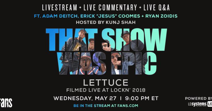 lettuce jerry garcia band, lettuce lockn, lettuce jgb tribute, jerry garcia band, lettuce band, lettuce webcast, lettuce live stream, fans.com, lockn
