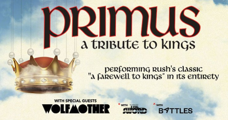 Primus, Primus A Farewell To Kings, Primus A Farewell To Kings tour, Primus tour, primus tour canceled, primus tour postponed, les claypool, primus rush, wolfmother, the sword, battles