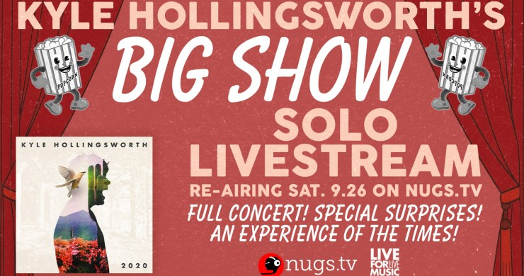kyle hollingsworth, kyle hollingsworth big show, kyle hollingsworth stream, kyle hollingsworth livestream, kyle hollingsworth string cheese incident, big show kyle hollingsworth, big show, big show stream, big show livestream