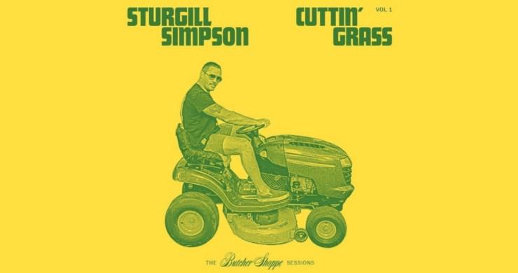 sturgill simpson, sturgill simpson cuttin' grass, sturgill simpson bluegrass, sturgill simpson bluegrass album