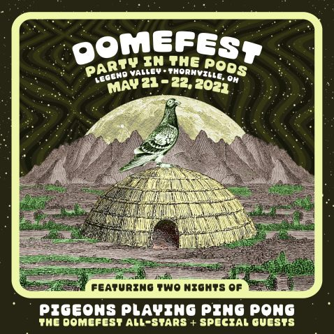 domefest, pigeons domefest, pigeons domefest pods, pppp domefest pods