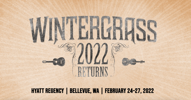 wintergrass, wintergrass 2022, wintergrass 2022 lineup, wintergrass washington, wintergrass tickets, The Travelin' McCourys,Sister Sadie,Michael Cleveland & Flamekeeper, Della Mae,Mr Sun,Jake Blount, Tony Trischka,Bruce Molsky,Michael Daves, Laurie Lewis & The Right Hands, Nefesh Mountain, Mike Block Trio, AJ Lee & Blue Summit, Brother Boys, Hubby Jenkins, Betse & Clarke, Brothers Comatose, Never Come Down
