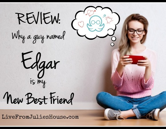 Review: Why a Guy Named Edgar is my New Best Friend