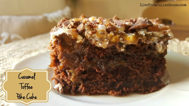 Caramel Toffee Poke Cake - My Chocolate Caramel Toffee Poke Cake is fast, easy and totally delicious!
