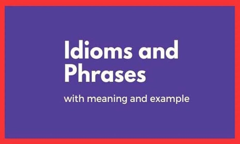 Phrases-and-Idioms