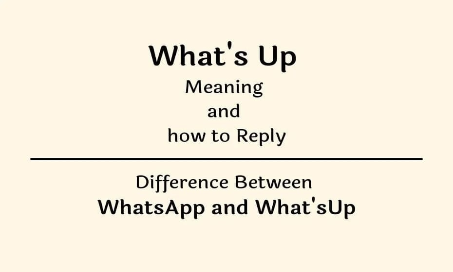 What's Up meaning in hindi