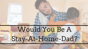 Stay-At-Home Dad
