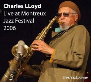 Charles Lloyd SANGAM – Montreux Jazz Festival 2006