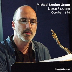 Michael Brecker – Jazzklubb Fasching, Stockholm, October 1998