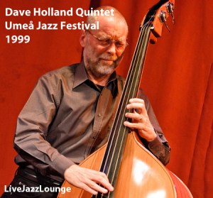 Dave Holland Quintet – Umea Jazz Festival, October 1999
