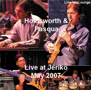 Allan Holdsworth & Alan Pasqua – Jeriko, May 2007