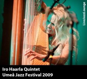 Iro Haarla Quintet – Umea Jazz Festival, October 2009