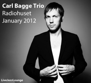 Carl Bagge Trio – Radiohuset, Stockholm, January 2012