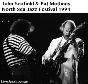 John Scofield & Pat Metheny – North Sea Jazz Festival 1994