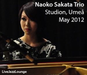 Naoko Sakata Trio – Studion, Umea, May 2012