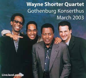 Wayne Shorter Quartet – Gothenburg Konserthus, March 2003