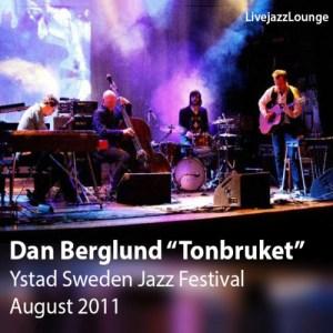 "Dan Berglund ""Tonbruket"" – Ystad Sweden Jazz Festival 2011"
