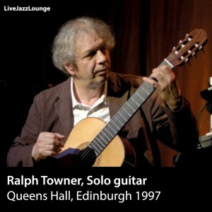 Ralph Towner – Queens Hall, Edinburgh 1997