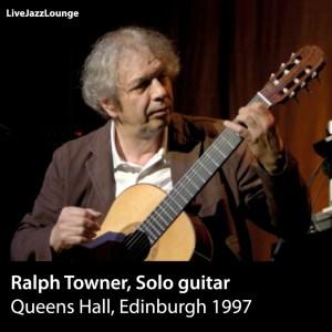 Ralph Towner – Queens Hall, Edinburgh 1997