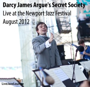 Darcy James Argue's Secret Society – Newport Jazz Festival, August 2012