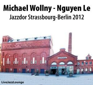 Michael Wollny & Nguyen Le – Jazzdor Strassbourg-Berlin, June 2012