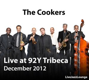 The Cookers – 92Y Tribeca, New York, December 2012