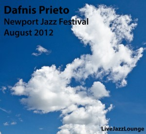 Dafnis Prieto Sextet – Newport Jazz Festival, August 2012