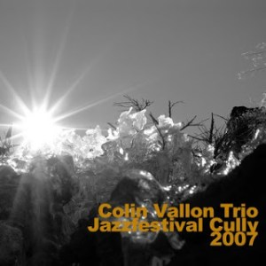 Colin Vallon Trio – Cully Jazz Festival, March 2007