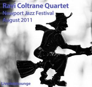 Ravi Coltrane Quartet – Newport Jazz Festival, August 2011
