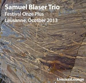 Samuel Blaser Trio – Festival Onze Plus, Lausanne, October 2013
