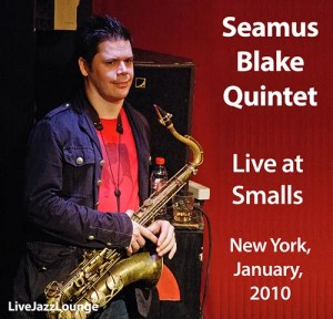 Seamus Blake Quintet – Smalls Jazz Club, New York, January 2010