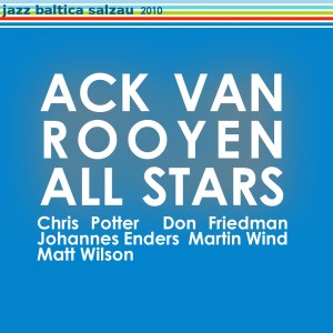 Ack van Rooyen All Stars – Jazz Baltica, Salzau, July 2010